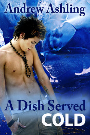 A Dish Served Cold by Andrew Ashling, ebook in mobi-format